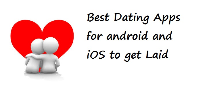 Best dating apps to get laid