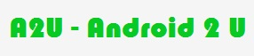 Android2u | Hub of Android news,reviews,information