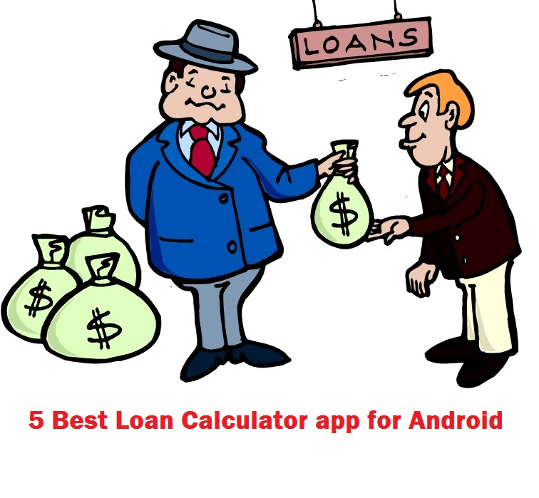 5 Best Loan Calculator app for Android