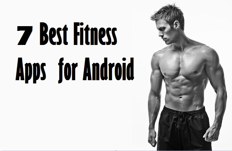 Best Fitness apps for Android