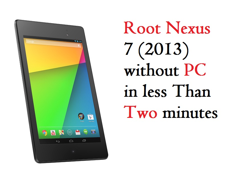 How to root Nexus 7 without PC