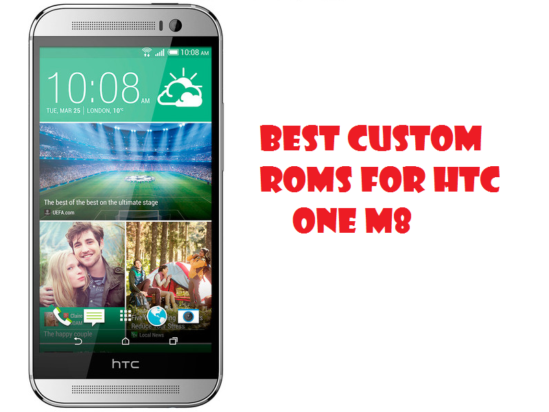Best Custom ROMs for HTC One M8