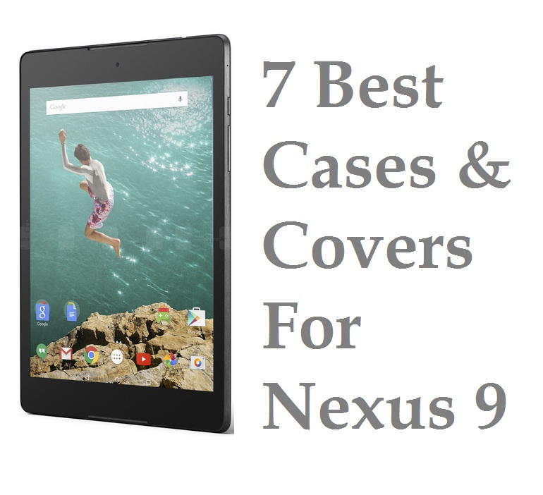 7 Best Cases & Covers For Nexus 9