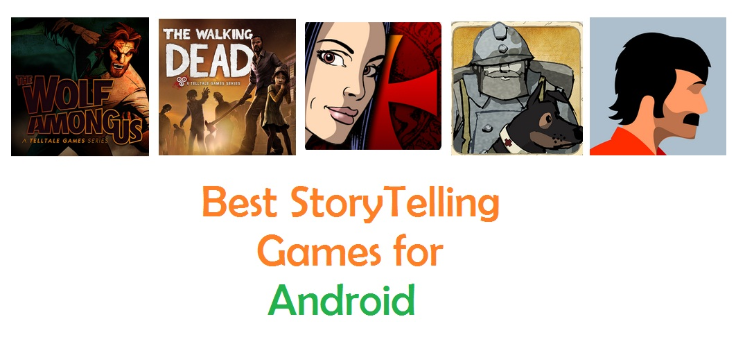 Best StoryTelling Games for Android