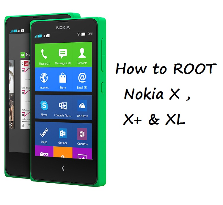 How to Root Nokia X, X+ & XL