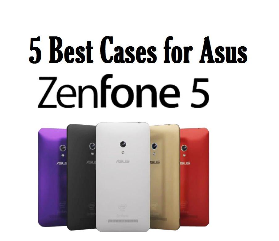 5 Best Cases for Asus Zenfone 5