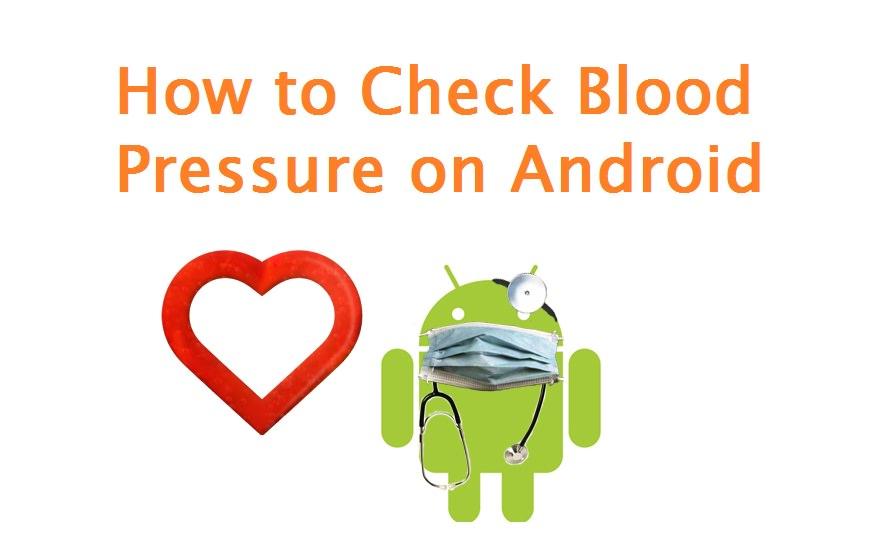 How to Check Blood Pressure on Android