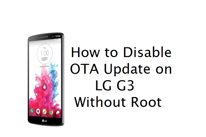 How to Disable OTA Update on LG G3 without root