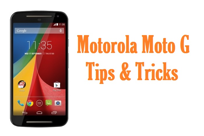 Motorola Moto G Tips & Tricks