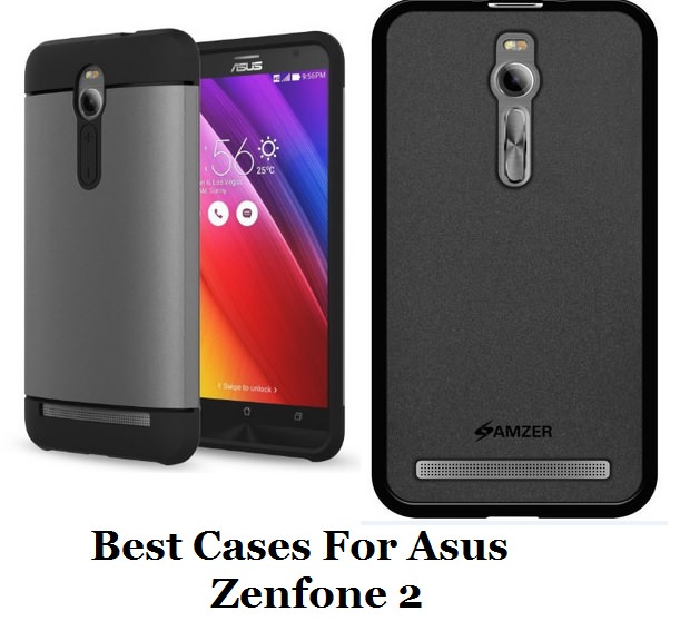 Best Cases For Asus Zenfone 2